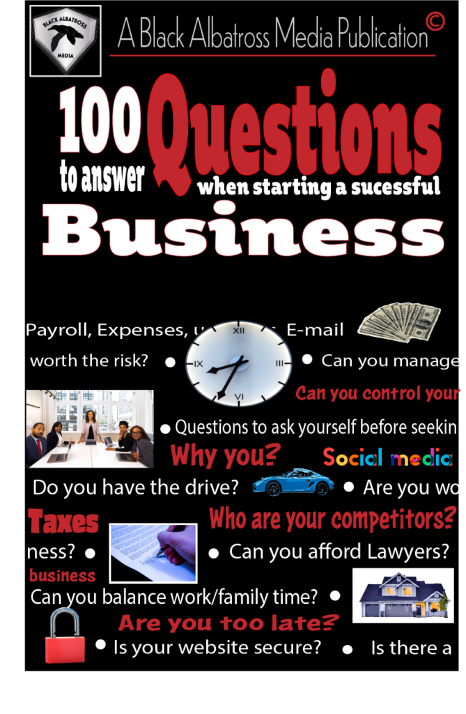 "black albatross media ""100 questions to answer when starting a sucessful business""2021"
